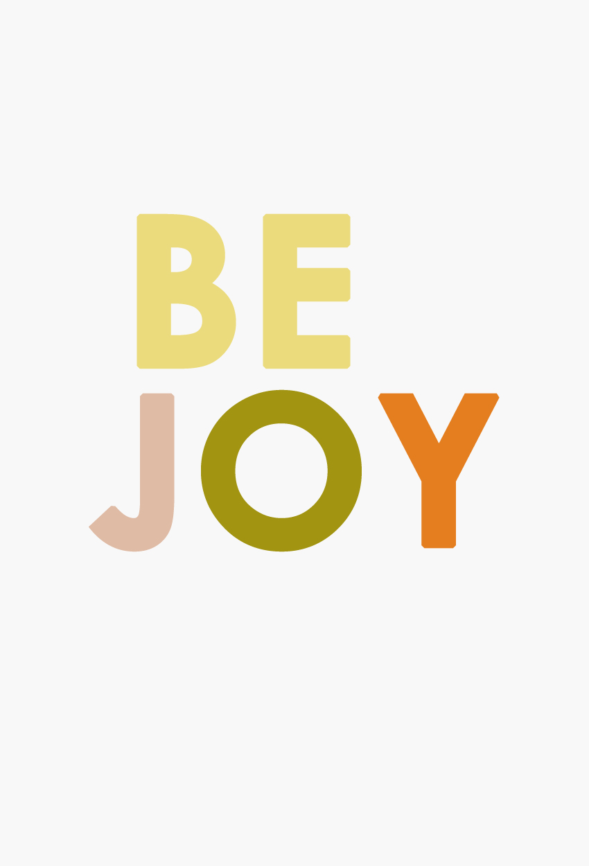 Image of Be Joy by Ashley Lauren Design Studio